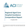 Regional Aged Care Hospital Avoidance Compendium Report 2014